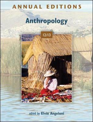 Annual Editions: Anthropology 12/13 - Annual Editions (Paperback)