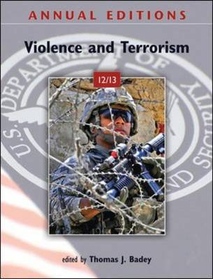 Annual Editions: Violence and Terrorism 12/13 2012-2013 - Annual Editions (Paperback)
