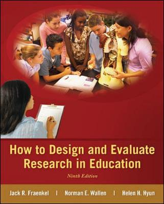 How to Design and Evaluate Research in Education (Hardback)
