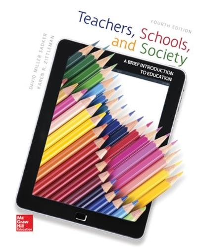 Teachers, Schools, and Society: A Brief Introduction to Education (Paperback)
