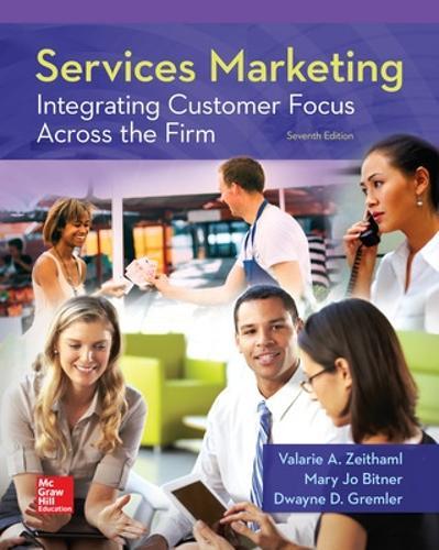 Services Marketing: Integrating Customer Focus Across the Firm (Hardback)