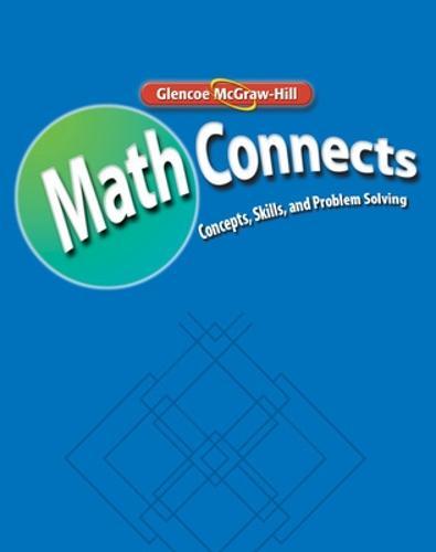 Math Connects: Concepts, Skills, and Problem Solving, Course 2, Math Skills Maintenance Workbook, Teacher Edition - MATH APPLIC & CONN CRSE (Paperback)