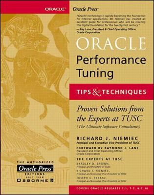 Oracle Performance Tuning, Tips and Techniques - Oracle Press Series (Paperback)