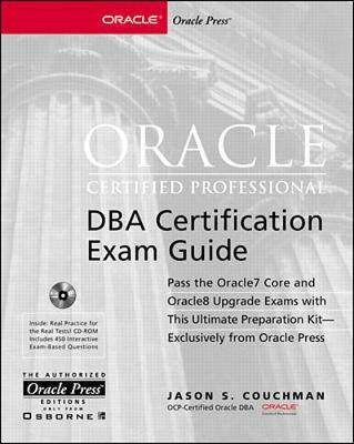 Oracle Certified Professional/DBA Certification Exam Guide - Oracle certified professional