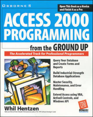 Access 2000 Programming from the Ground Up - From the Ground Up (Paperback)