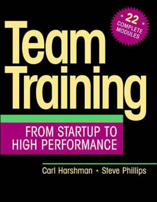 Team Training: From Startup to High Performance (Paperback)