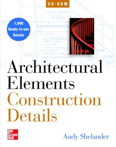 Architectural Elements: Construction Details on CD-ROM (single-user) (CD-ROM)