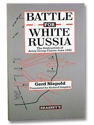 The Battle for White Russia (Hardback)
