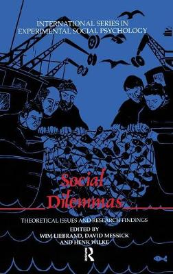 Social Dilemmas: Theoretical Issues and Research Findings - International Series in Social Psychology (Hardback)