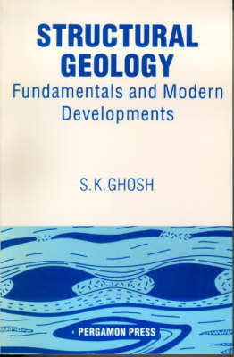 Structural Geology: Fundamentals and Modern Developments (Paperback)