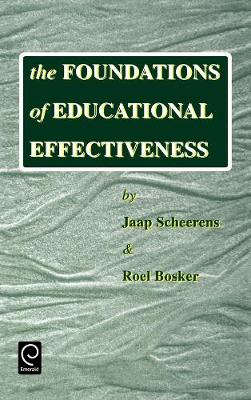 The Foundations of Educational Effectiveness (Hardback)