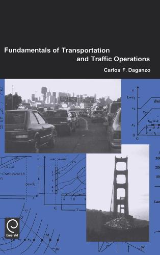 Fundamentals of Transportation and Traffic Operations (Hardback)