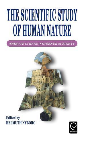 Scientific Study of Human Nature: Tribute to Hans J.Eysenck at Eighty (Hardback)