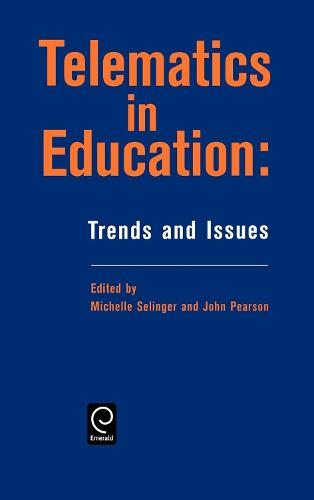 Telematics in Education: Trends and Issues (Hardback)