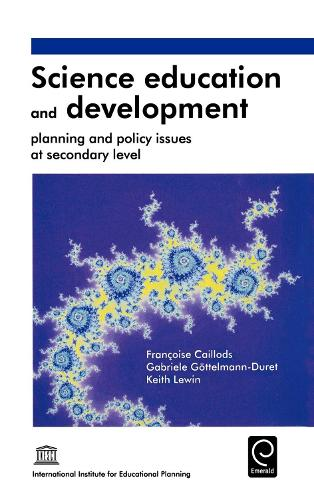 Science Education and Development: Planning and Policy Issues at Secondary Level (Hardback)