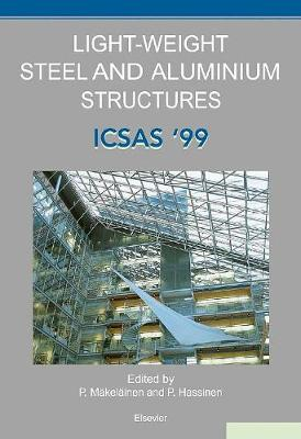 Light-Weight Steel and Aluminium Structures: ICSAS '99 (Hardback)