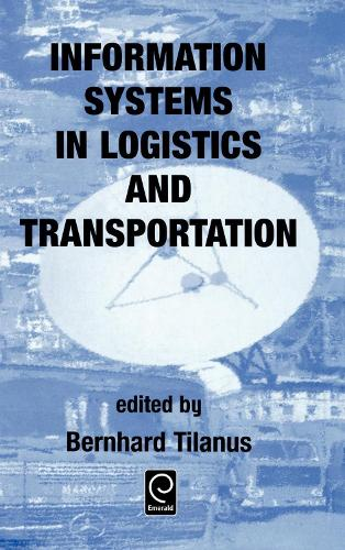 Information Systems in Logistics and Transportation (Hardback)