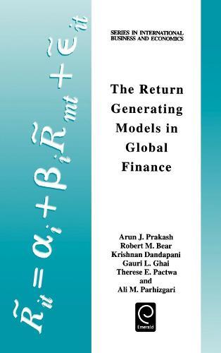The Return Generating Models in Global Finance - Series in International Business and Economics (Hardback)