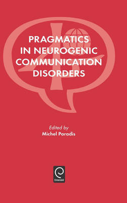 Pragmatics in Neurogenic Communication Disorders (Hardback)