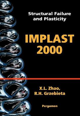 Structural Failure and Plasticity: IMPLAST 2000 4-6 October 2000, Melbourne, Australia (Hardback)