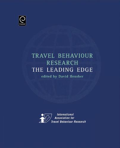 Travel Behaviour Research: The Leading Edge (Hardback)