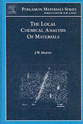 The Local Chemical Analysis of Materials: Volume 9 - Pergamon Materials Series (Hardback)