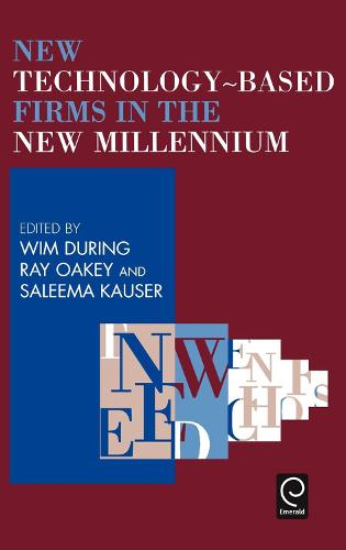 New Technology-Based Firms in the New Millennium - New Technology-based Firms in the New Millennium 1 (Hardback)