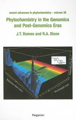 Phytochemistry in the Genomics and Post-Genomics Eras: Volume 36 - Recent Advances in Phytochemistry (Hardback)