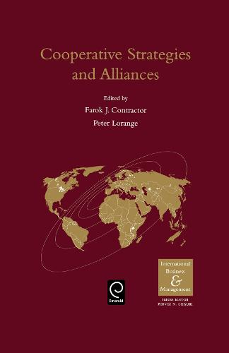 Cooperative Strategies and Alliances in International Business - International Business and Management (Hardback)