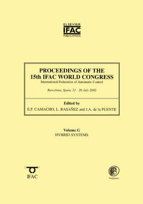 Proceedings of the 15th IFAC World Congress, Hybrid Systems: v.G - IFAC Proceedings Volumes (Hardback)