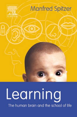 Learning: The Human Brain and the School for Life (Hardback)