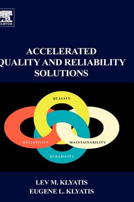 Accelerated Quality and Reliability Solutions (Hardback)