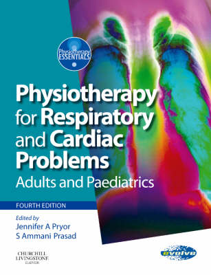 Physiotherapy for Respiratory and Cardiac Problems: Adults and Paediatrics - Physiotherapy Essentials (Paperback)