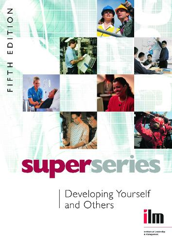 Developing Yourself and Others - Institute of Learning & Management Super Series (Paperback)