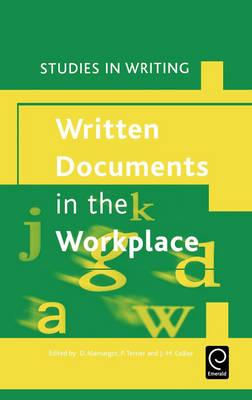 Written Documents in the Workplace - Studies in Writing 21 (Hardback)