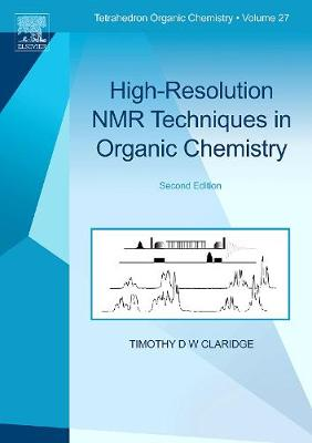 High-Resolution NMR Techniques in Organic Chemistry: Volume 2 - Tetrahedron Organic Chemistry (Hardback)