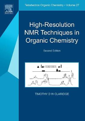 High-Resolution NMR Techniques in Organic Chemistry: Volume 2 - Tetrahedron Organic Chemistry (Paperback)