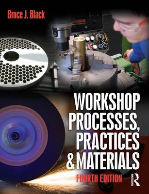 Workshop Processes, Practices and Materials (Paperback)