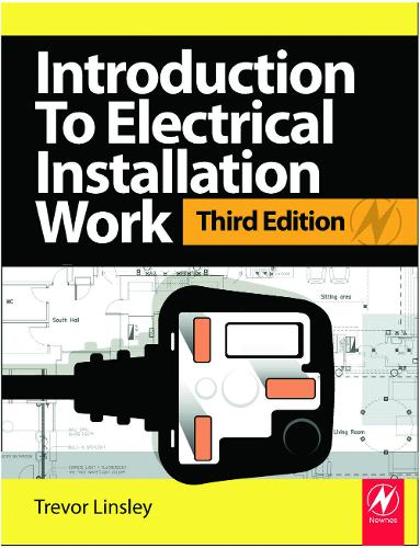 Introduction to Electrical Installation Work, 3rd ed (Paperback)