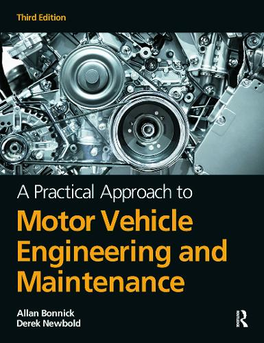 A Practical Approach to Motor Vehicle Engineering and Maintenance, 3rd ed (Paperback)