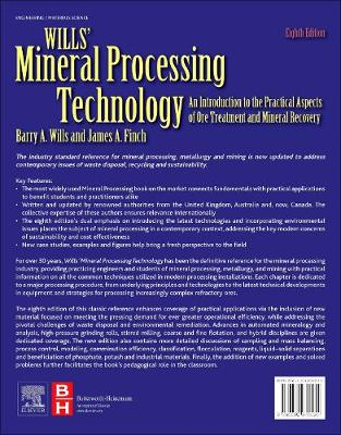 Wills' Mineral Processing Technology: An Introduction to the Practical Aspects of Ore Treatment and Mineral Recovery (Paperback)