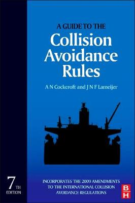 A Guide to the Collision Avoidance Rules, Seventh Edition (Hardback)