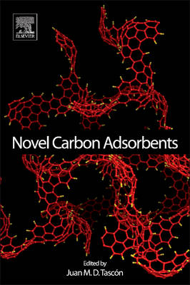 Novel Carbon Adsorbents (Hardback)