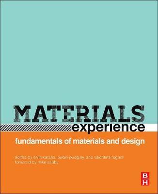 Materials Experience: Fundamentals of Materials and Design (Paperback)