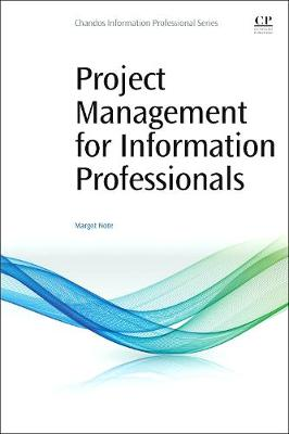 Project Management for Information Professionals (Paperback)