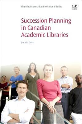 Succession Planning in Canadian Academic Libraries (Paperback)