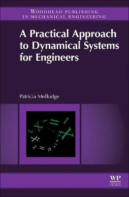 A Practical Approach to Dynamical Systems for Engineers (Hardback)