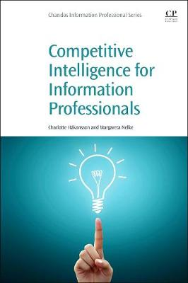 Competitive Intelligence for Information Professionals (Paperback)