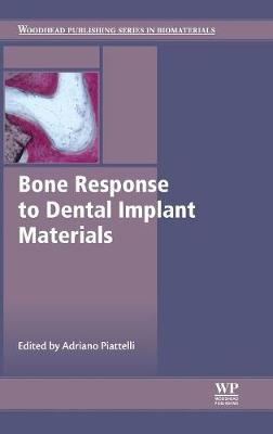 Bone Response to Dental Implant Materials - Woodhead Publishing Series in Biomaterials (Hardback)