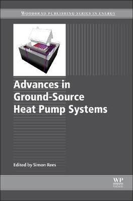 Advances in Ground-Source Heat Pump Systems (Paperback)